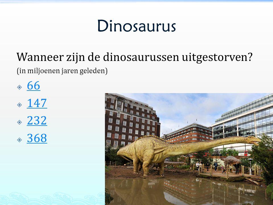 Dinosaurus Wanneer zijn de dinosaurussen uitgestorven 66 147 232 368