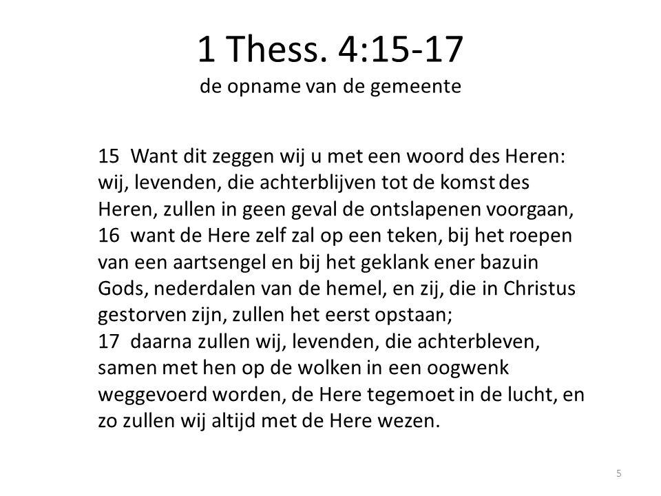 1 Thess. 4:15-17 de opname van de gemeente