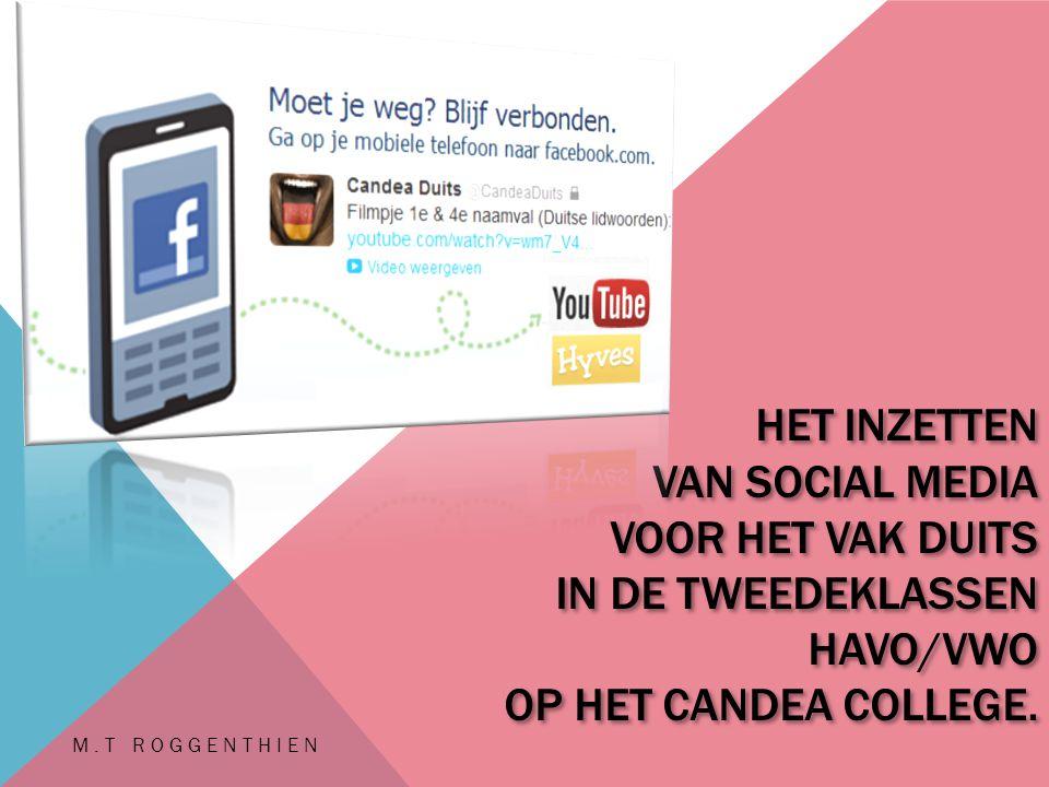 Het inzetten van social media voor het vak Duits in de tweedeklassen havo/vwo op het Candea College.