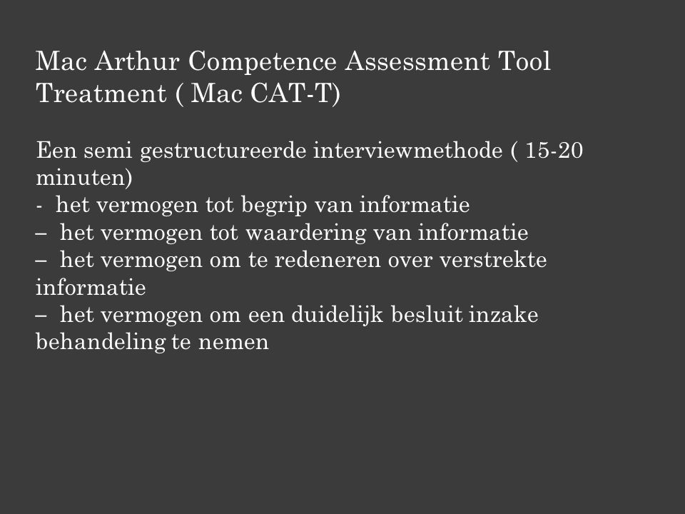 Mac Arthur Competence Assessment Tool Treatment ( Mac CAT-T)