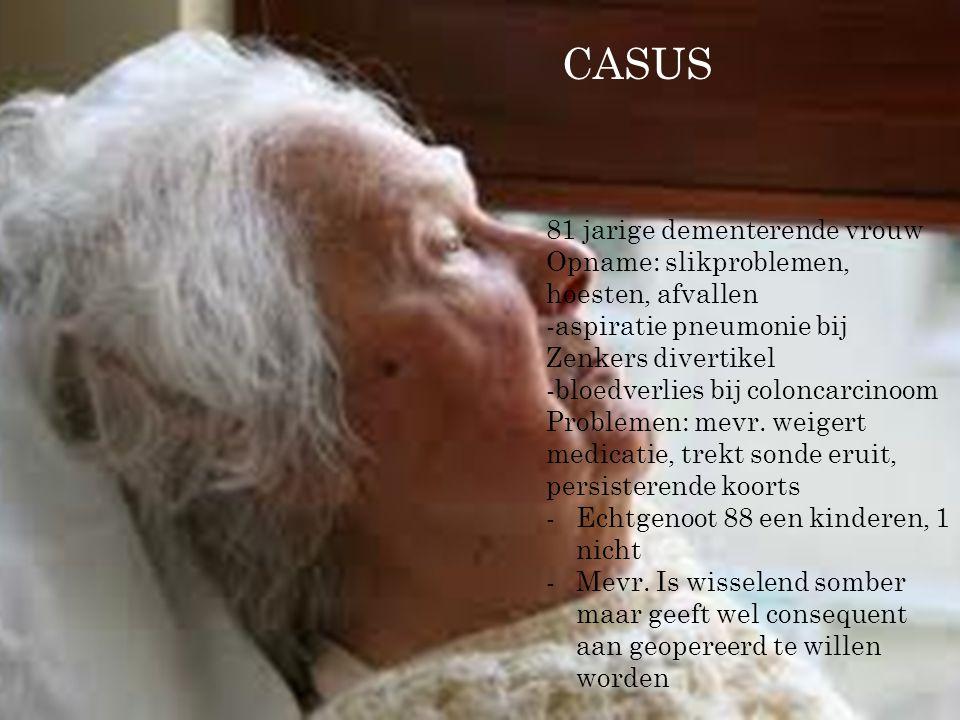 CASUS 81 jarige dementerende vrouw