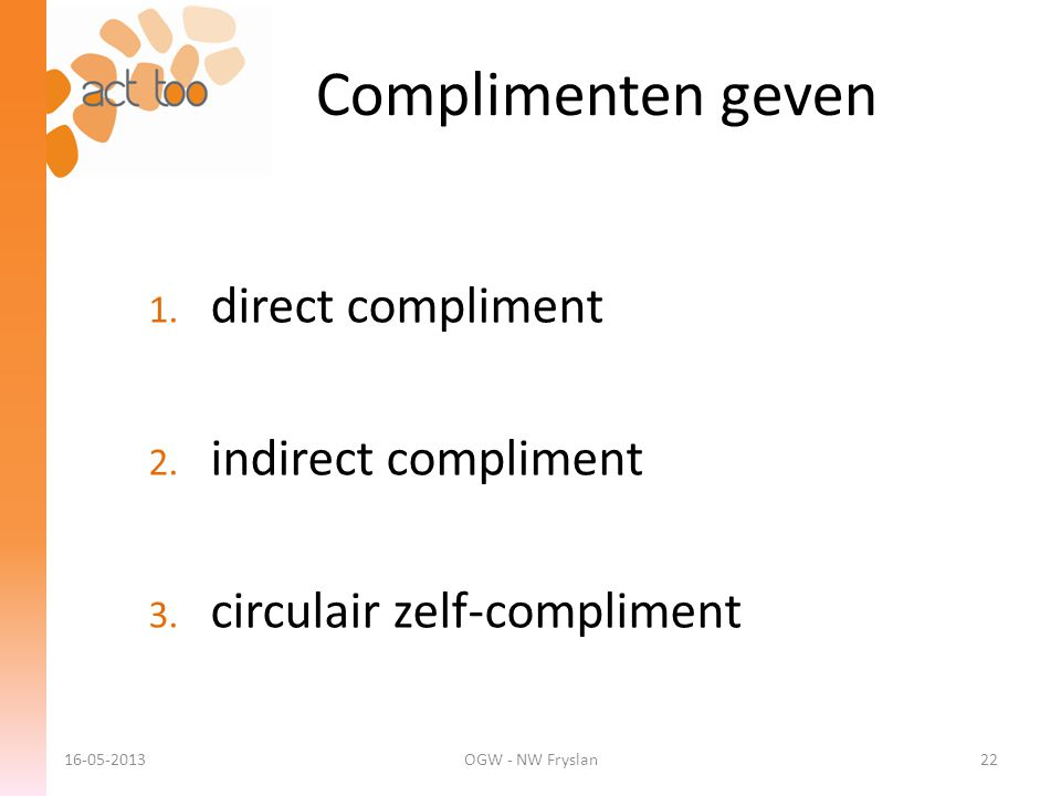 Complimenten geven direct compliment indirect compliment