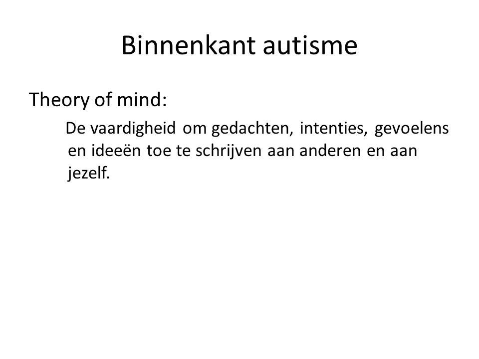Binnenkant autisme Theory of mind: