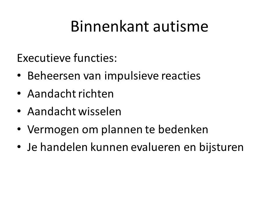Binnenkant autisme Executieve functies: