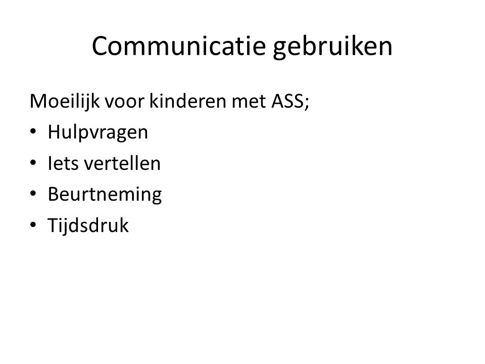 Communicatie gebruiken