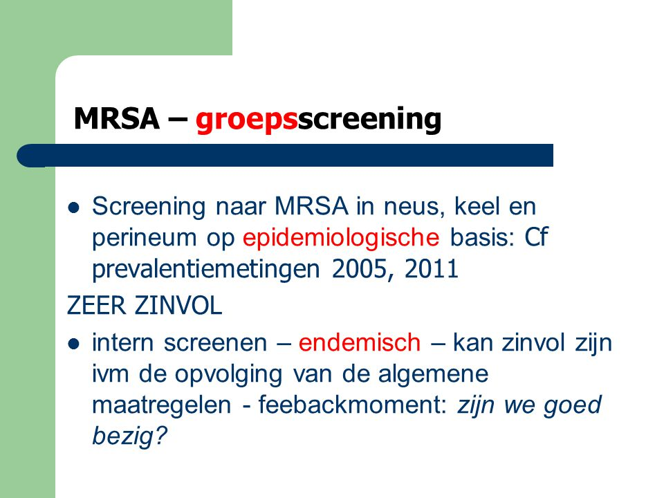 MRSA – groepsscreening