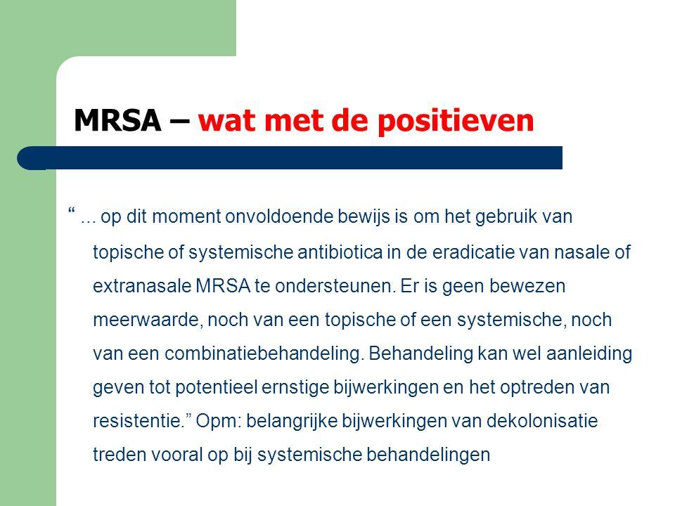 MRSA – wat met de positieven
