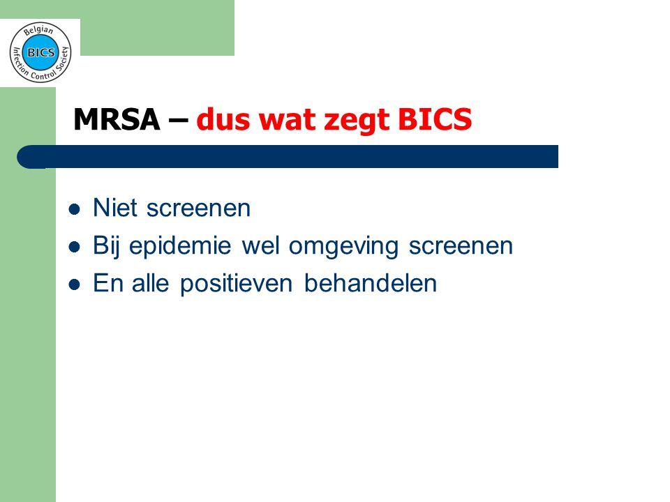 MRSA – dus wat zegt BICS Niet screenen