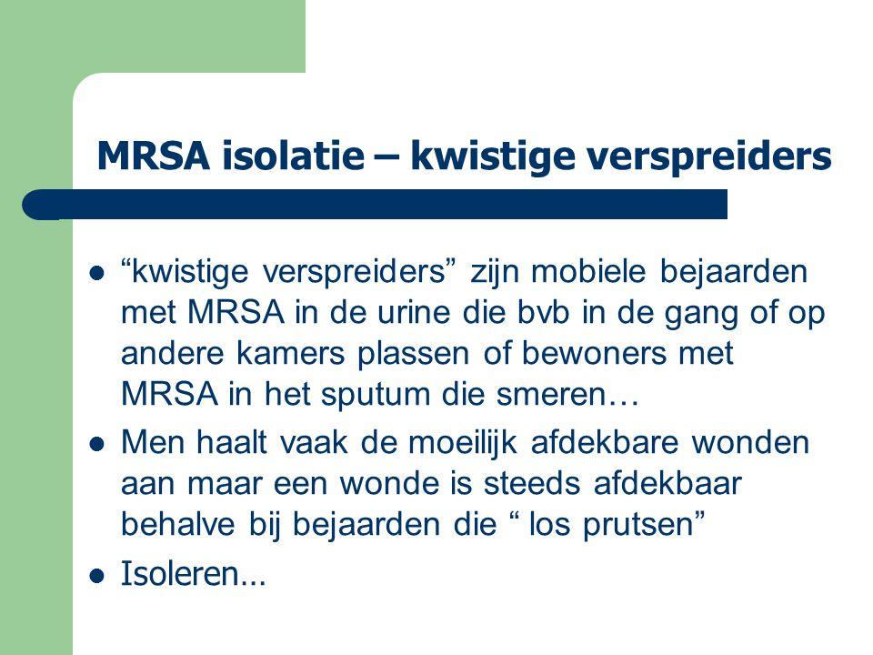 MRSA isolatie – kwistige verspreiders