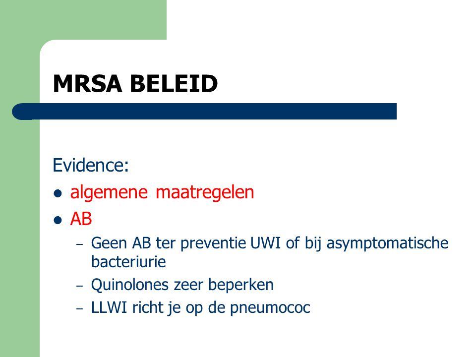 MRSA BELEID Evidence: algemene maatregelen AB