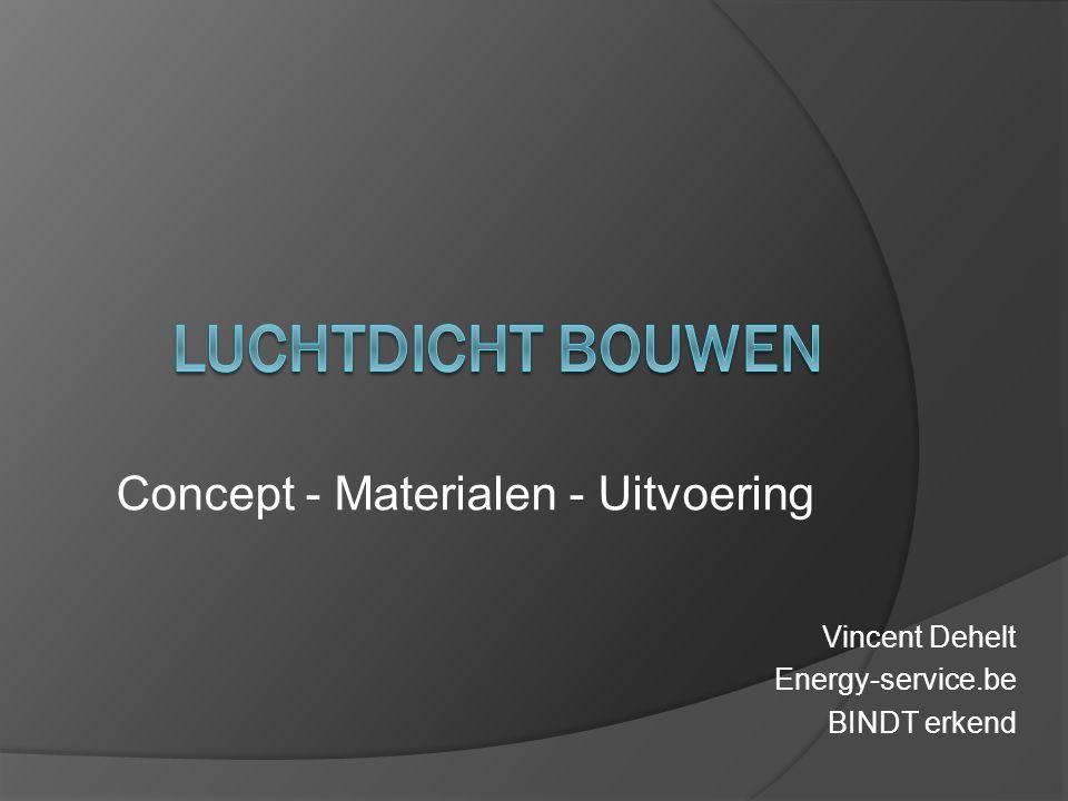 Concept - Materialen - Uitvoering
