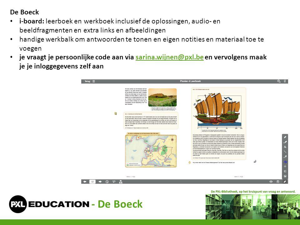 De Boeck i-board: leerboek en werkboek inclusief de oplossingen, audio- en beeldfragmenten en extra links en afbeeldingen.