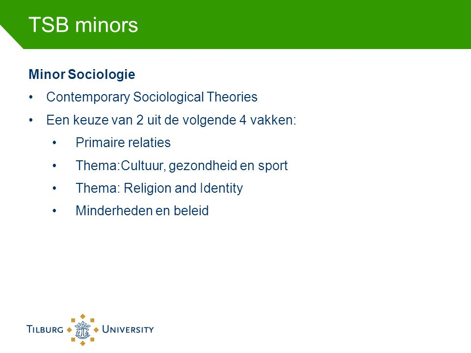 TSB minors Minor Sociologie Contemporary Sociological Theories