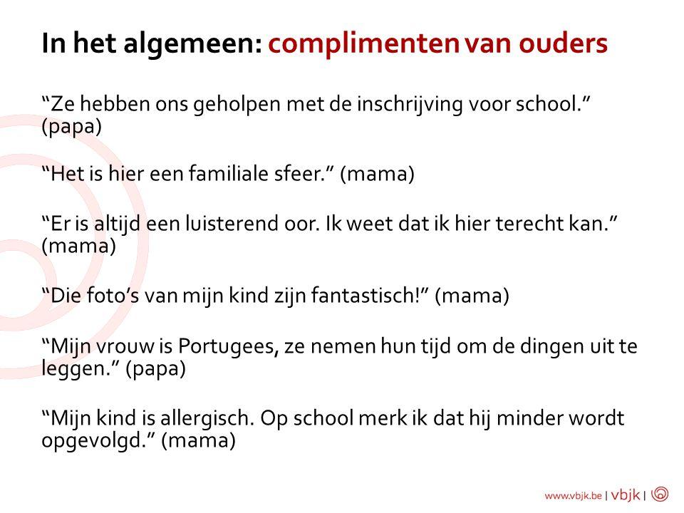 In het algemeen: complimenten van ouders