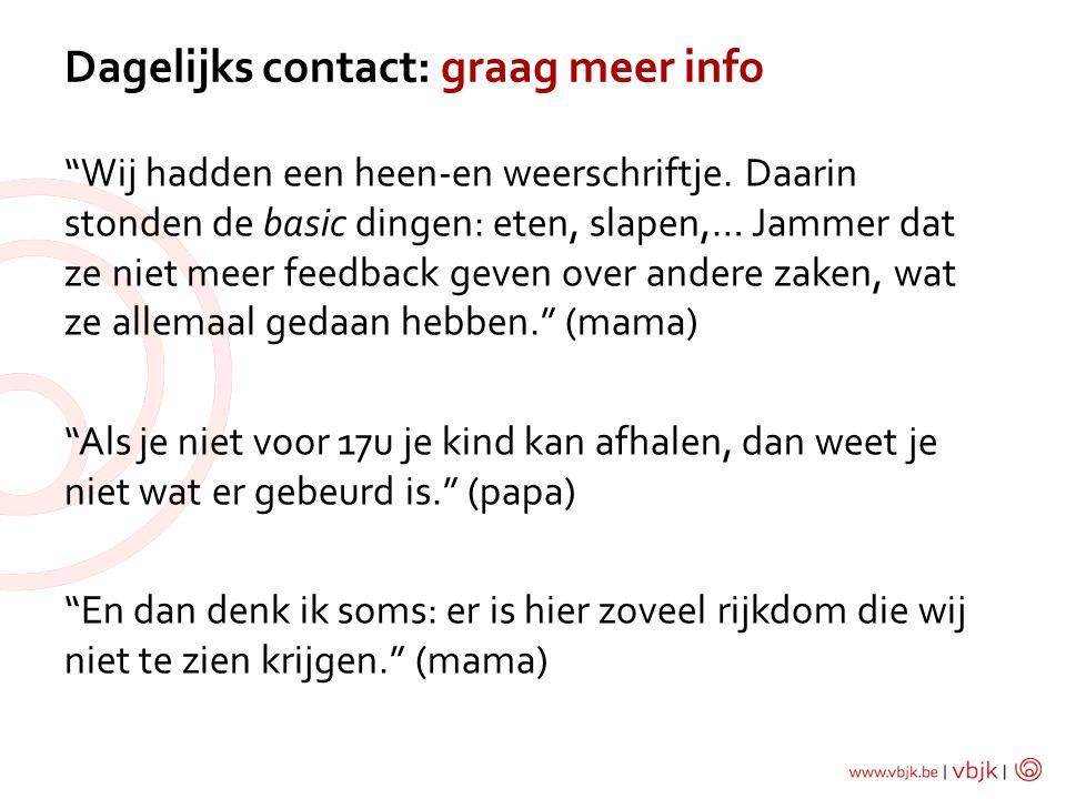 Dagelijks contact: graag meer info
