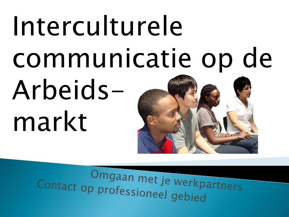 Omgaan met je werkpartners Contact op professioneel gebied