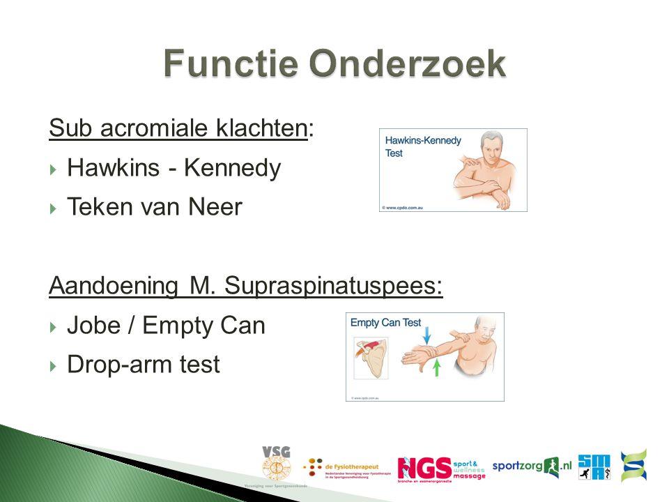 Functie Onderzoek Sub acromiale klachten: Hawkins - Kennedy
