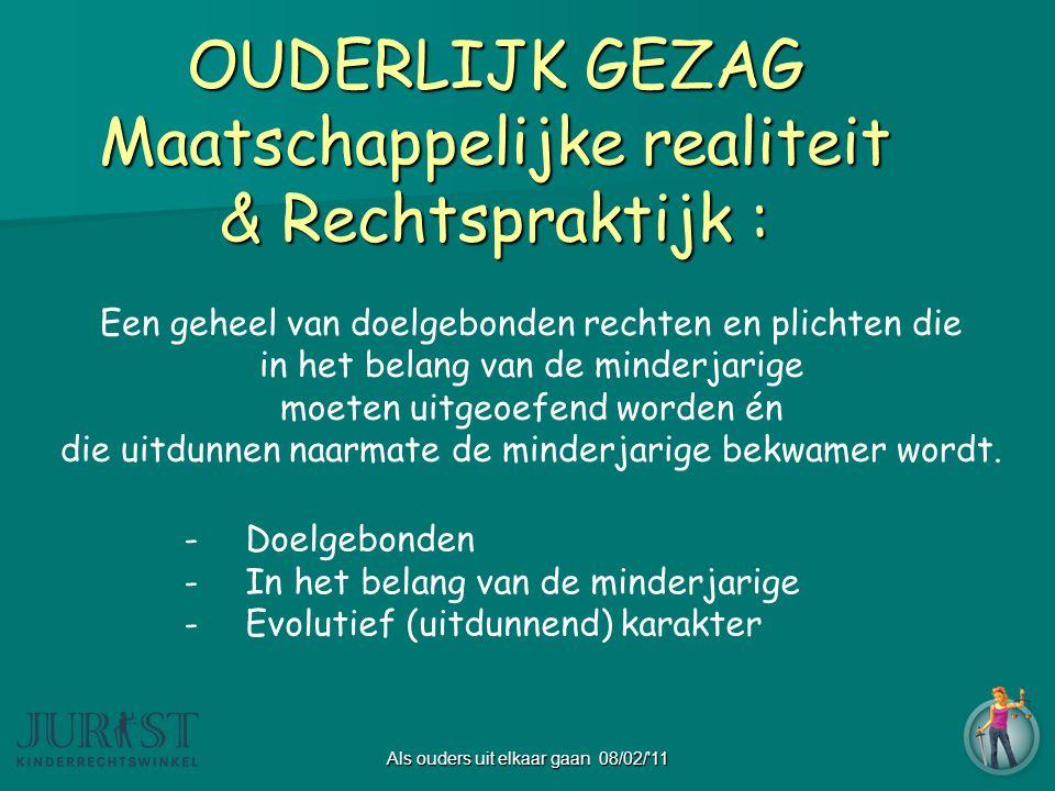OUDERLIJK GEZAG Maatschappelijke realiteit & Rechtspraktijk :