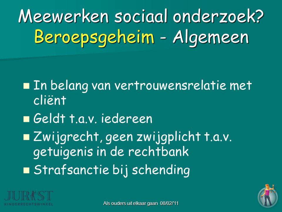Meewerken sociaal onderzoek Beroepsgeheim - Algemeen