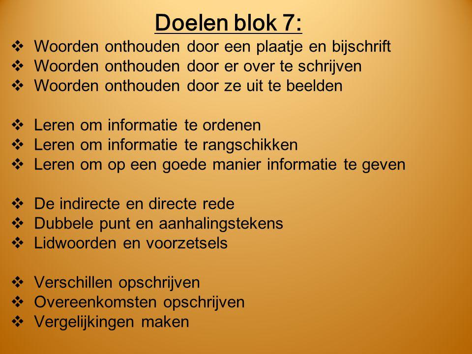 Doelen blok 7: Woorden onthouden door een plaatje en bijschrift