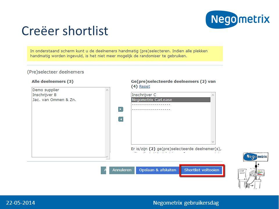 Creëer shortlist 22-05-2014 Negometrix gebruikersdag