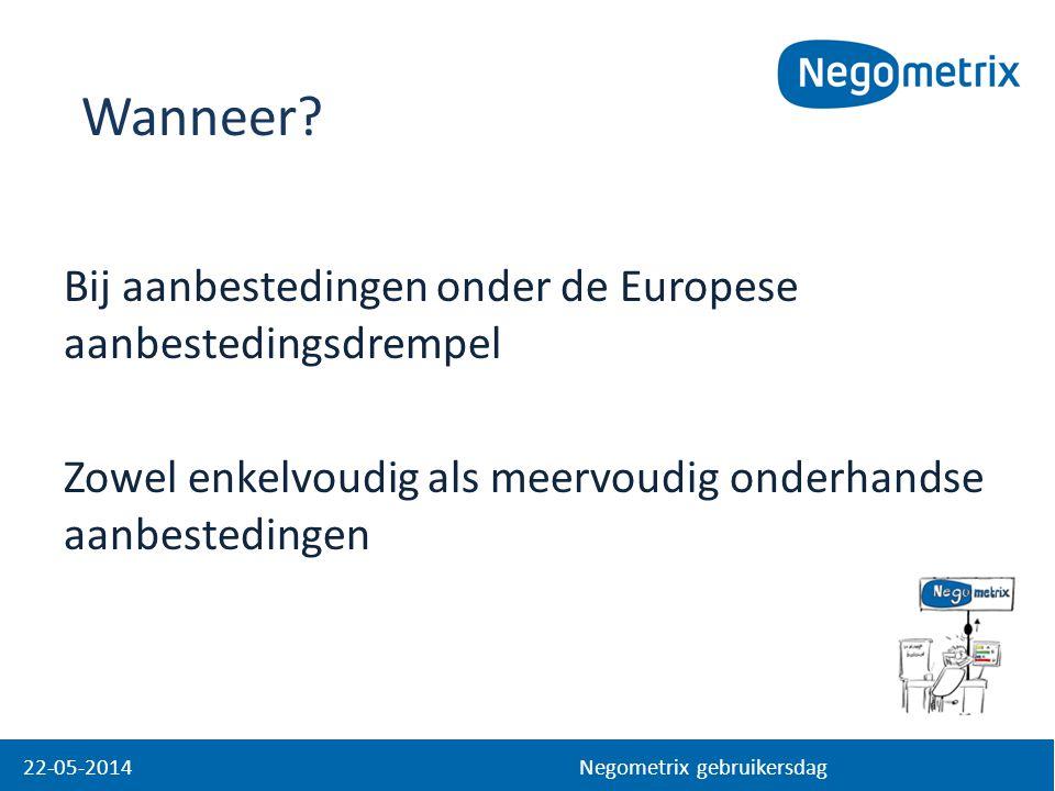 Wanneer Bij aanbestedingen onder de Europese aanbestedingsdrempel Zowel enkelvoudig als meervoudig onderhandse aanbestedingen