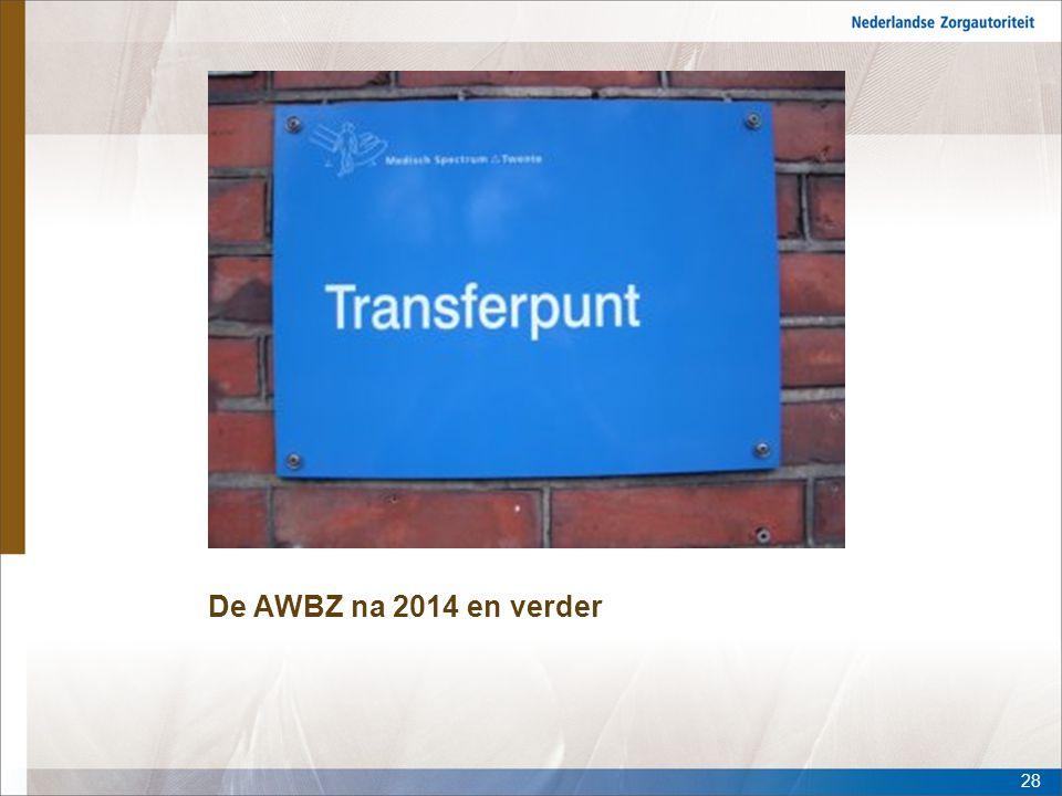 De AWBZ na 2014 en verder