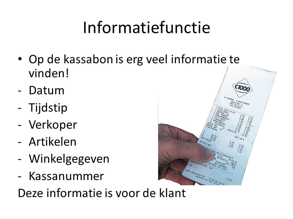 Informatiefunctie Op de kassabon is erg veel informatie te vinden!