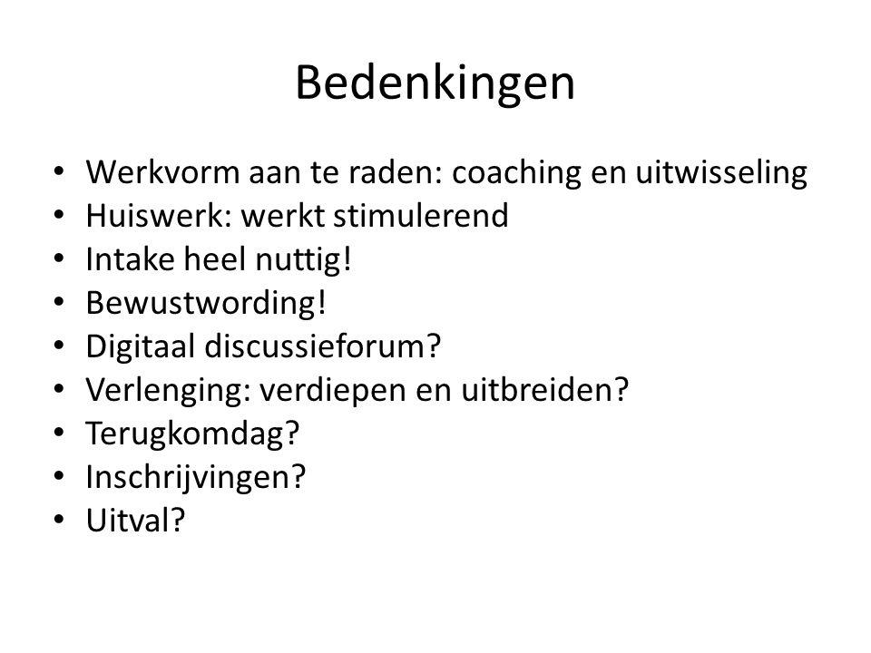 Bedenkingen Werkvorm aan te raden: coaching en uitwisseling