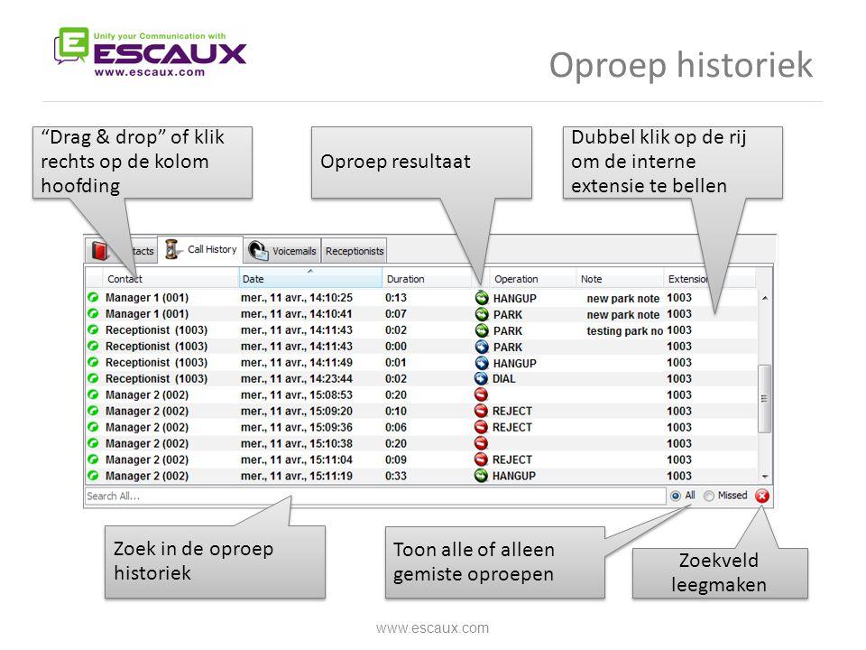 Oproep historiek Drag & drop of klik rechts op de kolom hoofding
