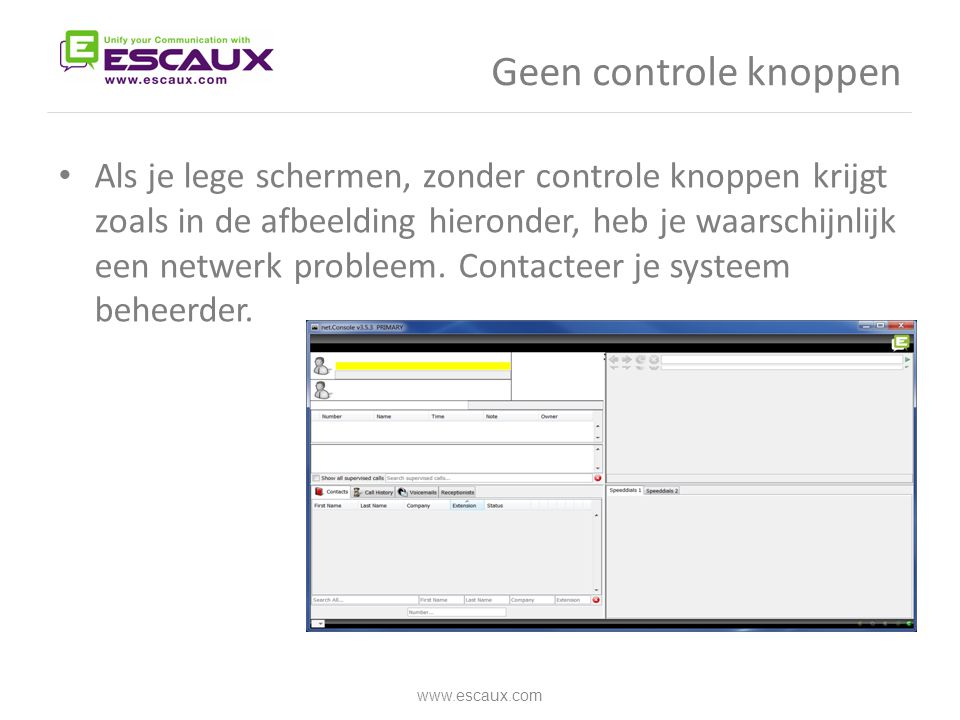 Geen controle knoppen