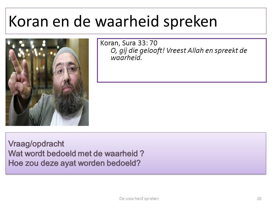 Koran en de waarheid spreken