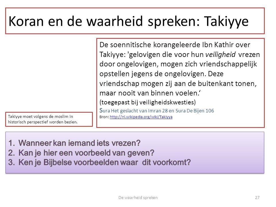 Koran en de waarheid spreken: Takiyye