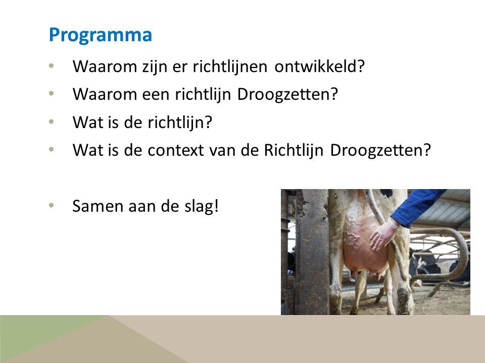 Programma Waarom zijn er richtlijnen ontwikkeld