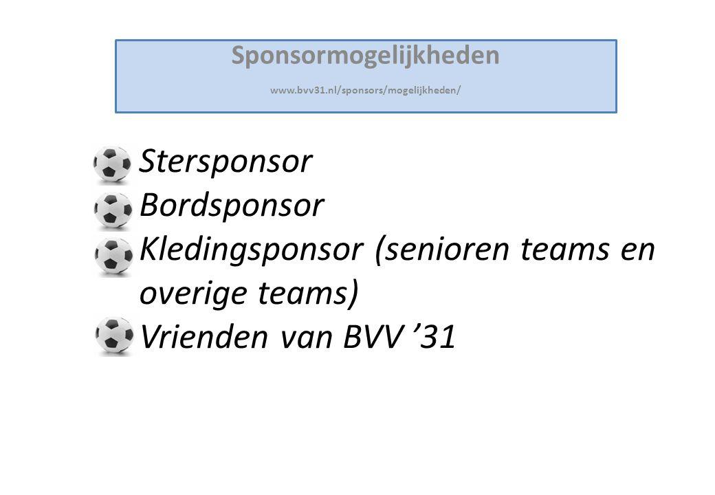 Sponsormogelijkheden www.bvv31.nl/sponsors/mogelijkheden/