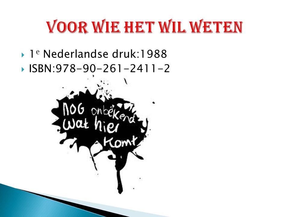 Voor wie het wil weten 1e Nederlandse druk:1988 ISBN:978-90-261-2411-2
