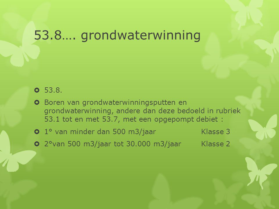53.8…. grondwaterwinning 53.8.