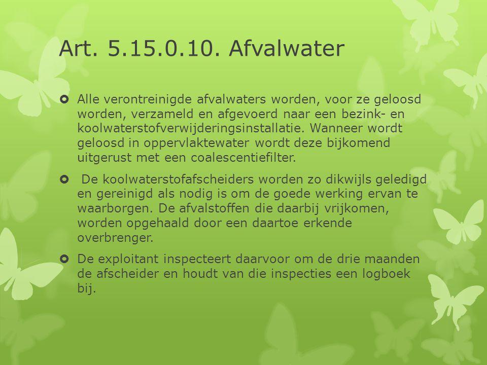 Art. 5.15.0.10. Afvalwater