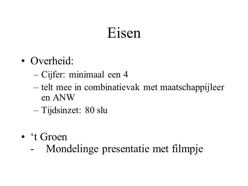 Eisen Overheid: 't Groen - Mondelinge presentatie met filmpje