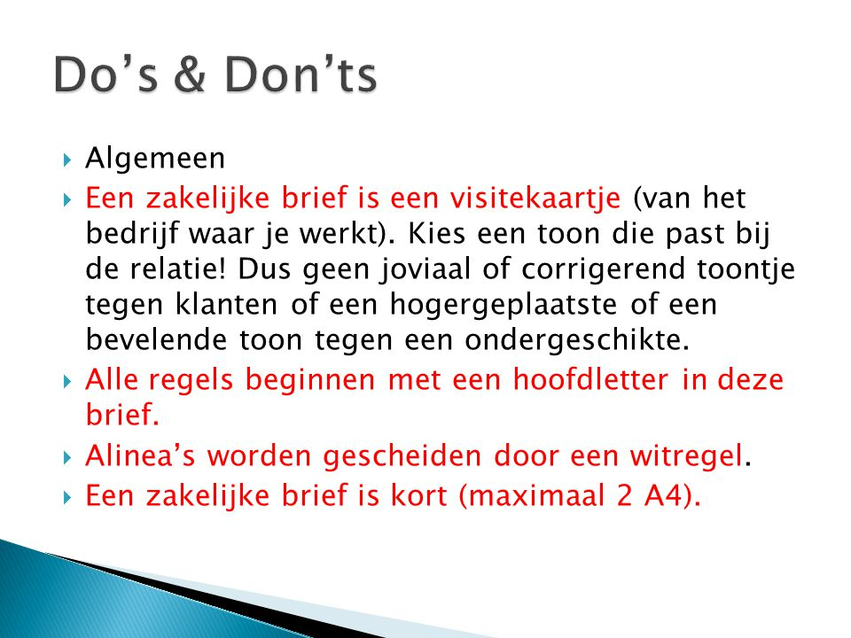Do's & Don'ts Algemeen.
