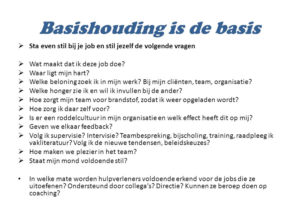 Basishouding is de basis