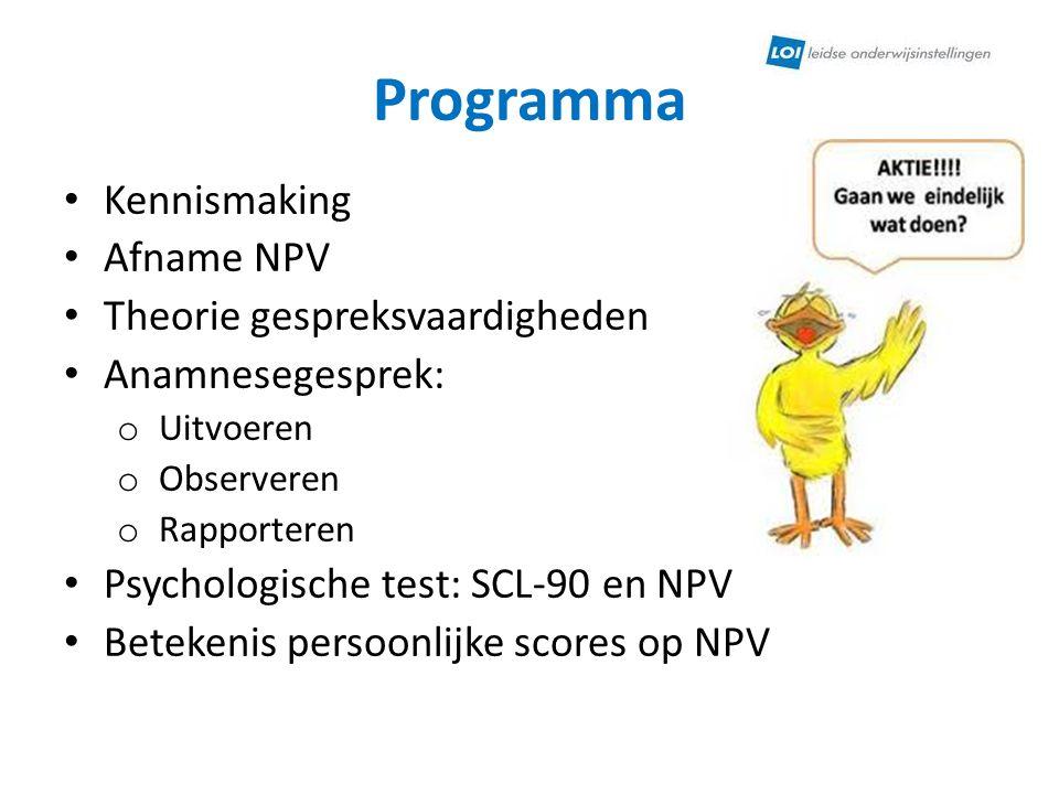 Programma Kennismaking Afname NPV Theorie gespreksvaardigheden