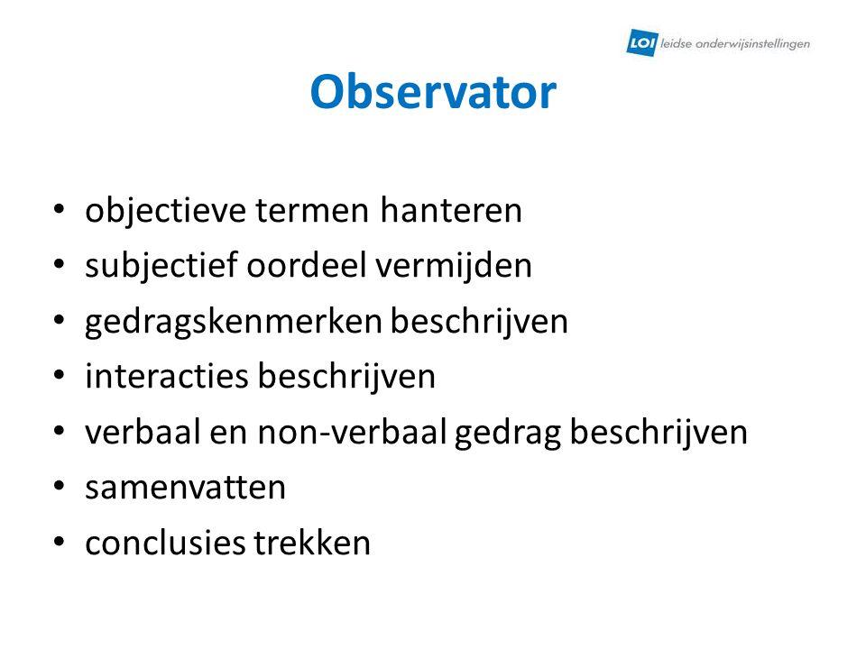 Observator objectieve termen hanteren subjectief oordeel vermijden