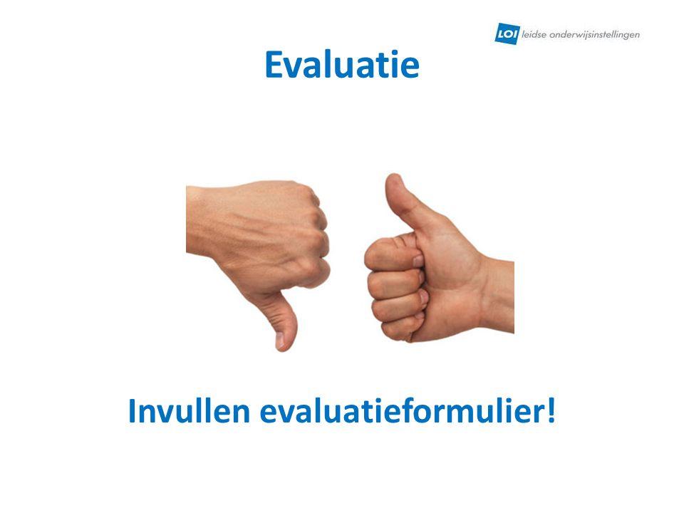 Invullen evaluatieformulier!
