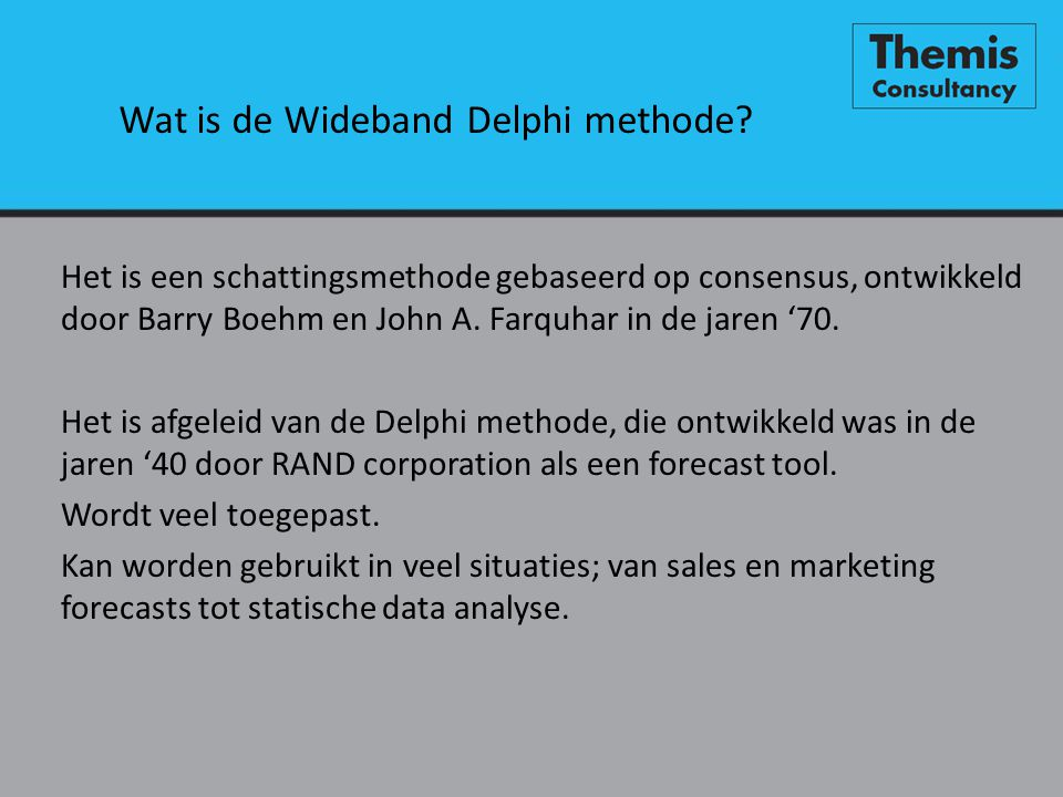 Wat is de Wideband Delphi methode