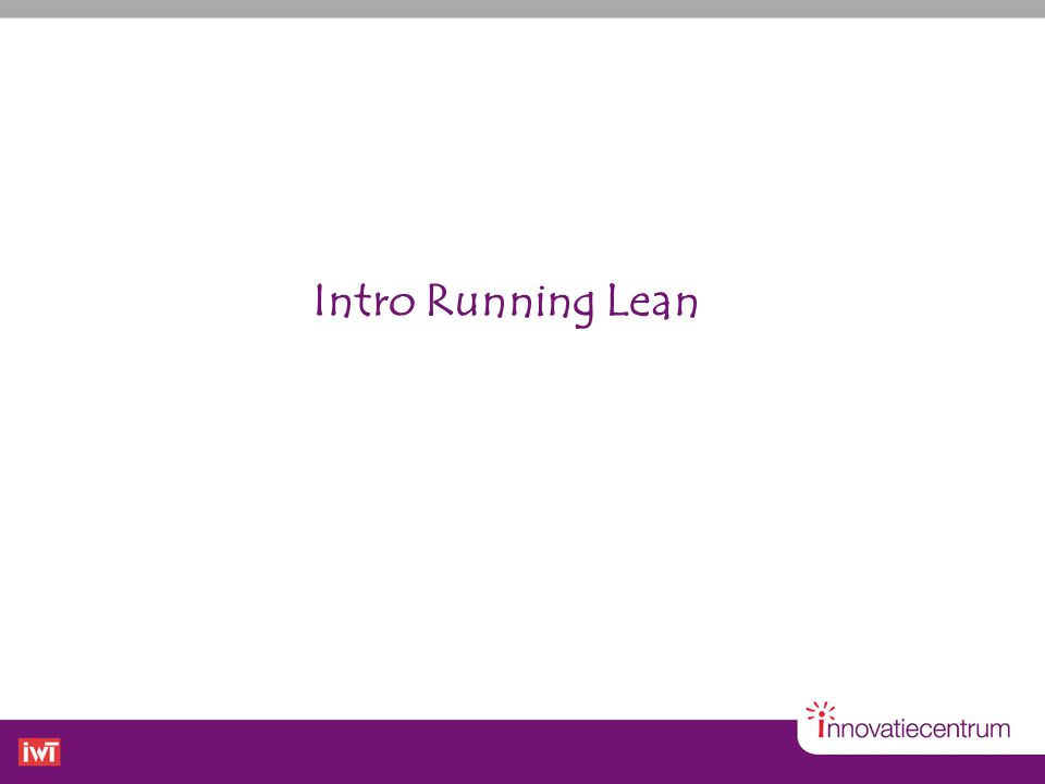 Intro Running Lean