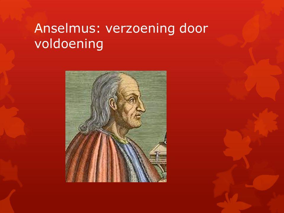 Anselmus: verzoening door voldoening