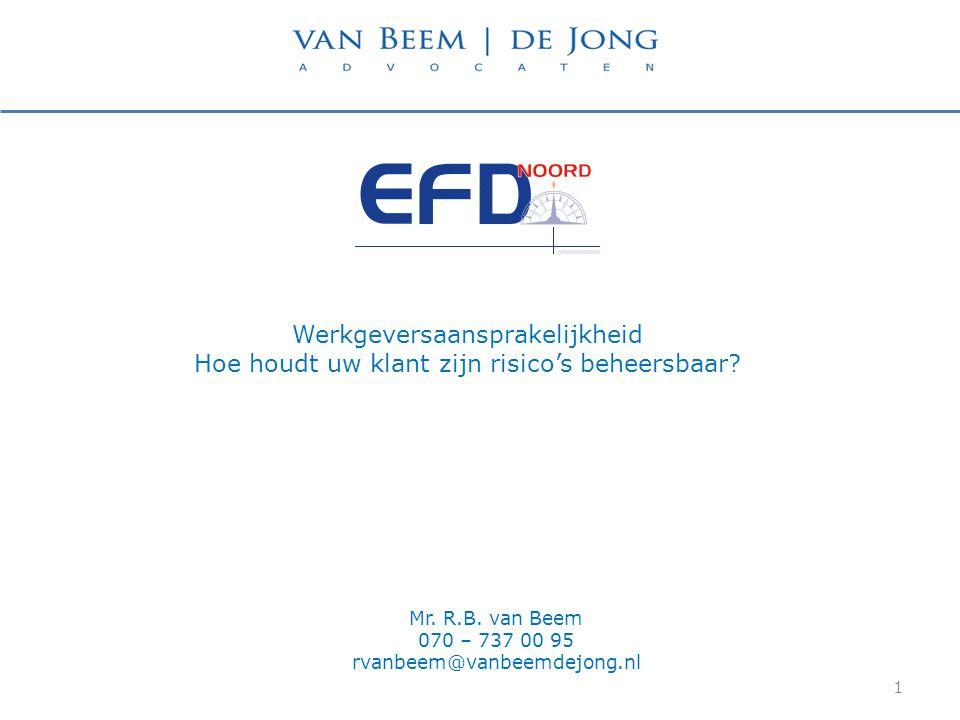 Mr. R.B. van Beem 070 – 737 00 95 rvanbeem@vanbeemdejong.nl