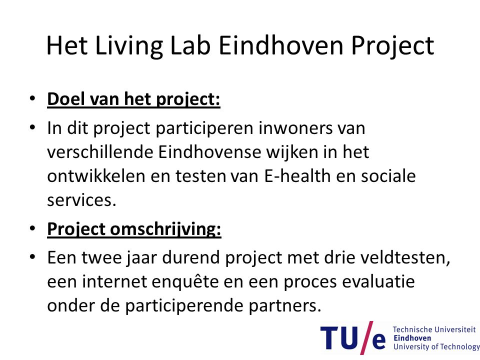 Het Living Lab Eindhoven Project