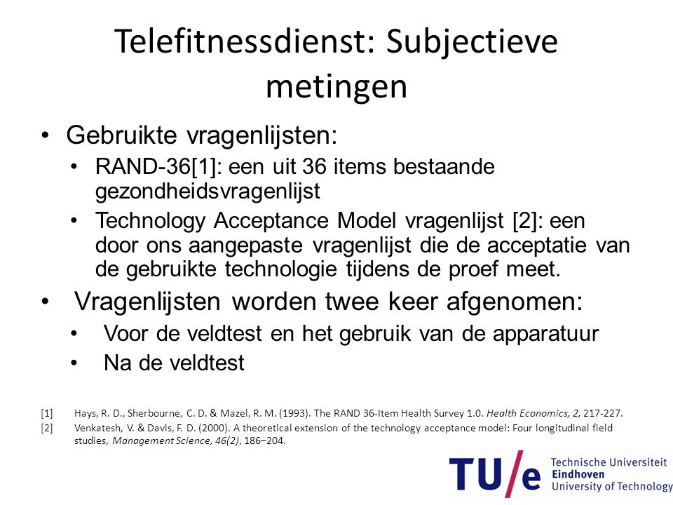Telefitnessdienst: Subjectieve metingen